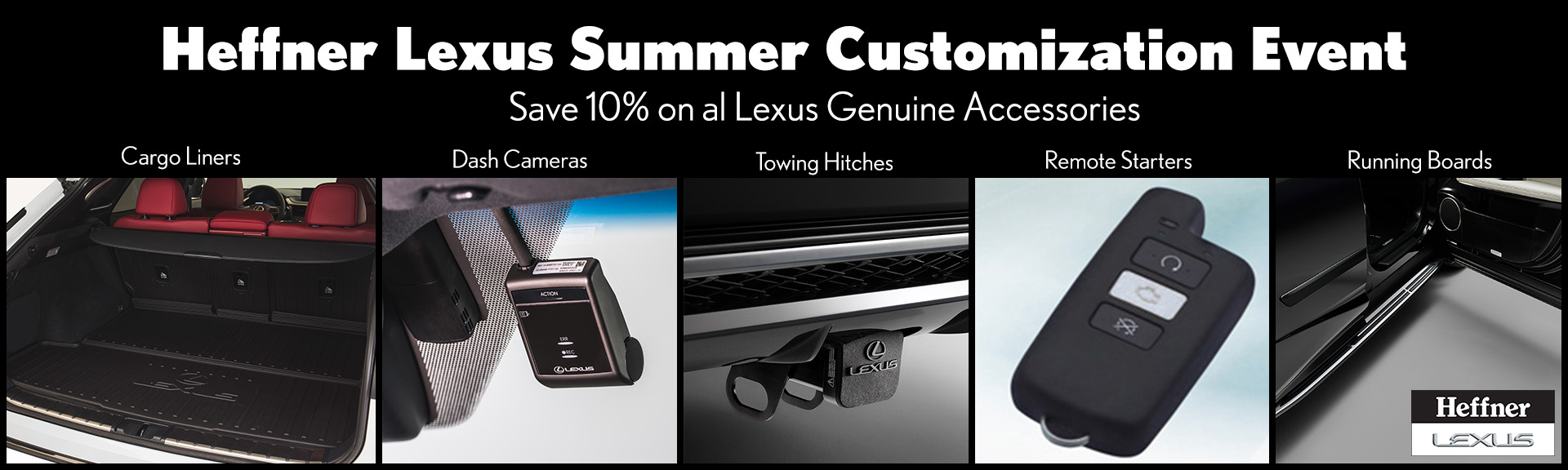 Heffner Lexus Summer Customization Event