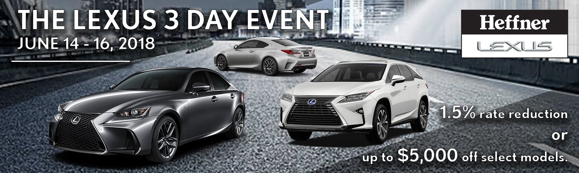 Lexus 3 Day Event June14-16
