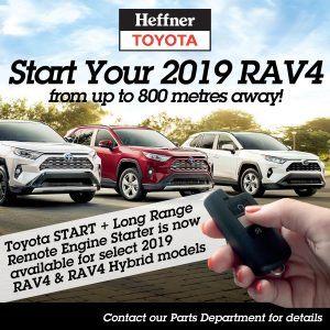 START + Long Range Remote Starter is now available on select 2019 RAV4 and 2019 RAV4 Hybrid models.