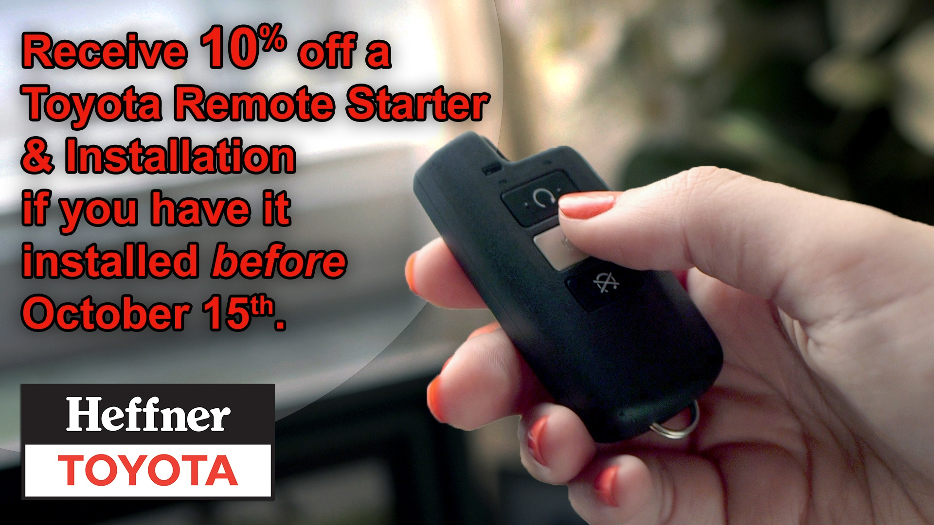 10% of Toyota Remote Starter