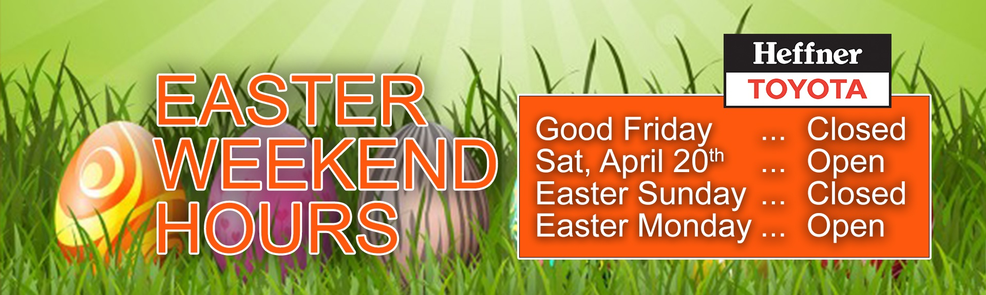 Heffner Toyota Easter Weekend Hours