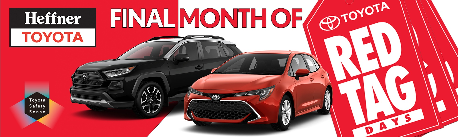 June is the FINAL MONTH for Red Tag Days at Heffner Toyota.