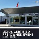 LCPO Event. Heffner Lexus. May 24 & 25 only.